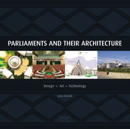 Parliaments and Their Architecture: Architecture, Creativity and Innovation