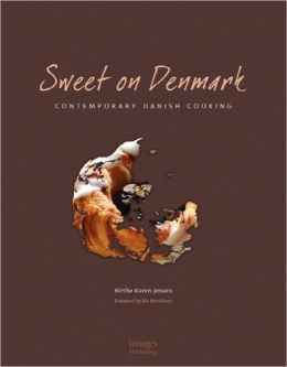 Sweet on Denmark: Danish Desserts