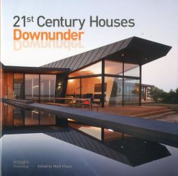 21st Century Houses Downunder