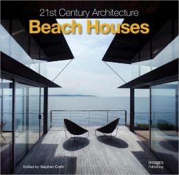 21st Century Architecture: Beach Houses