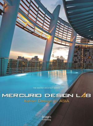 Mercurio Design Lab: Italian Design in Asia