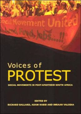 Voices of Protest: Social Movements in Post-Apartheid South Africa