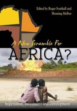 New Scramble for Africa?: Imperialism, Investment and Development