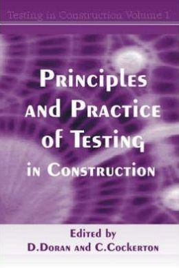 Principles & Practice of Testing in Construction