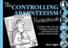 The Controlling Absenteeism Pocketbook