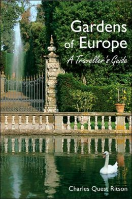 Gardens of Europe: A Traveller's Guide