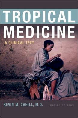 Tropical Medicine: A Clinical Text