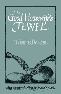 The Good Housewife's Jewel
