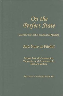 On the Perfect State (Mabadi ara ahl al-madinat al-fadilah)