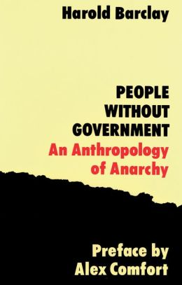 People without Government: An Anthology of Anarchy