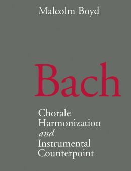 Bach: Chorale Harmonization and Instrumental Counterpoint