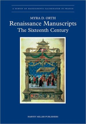 French Renaissance Manuscripts: The Sixteenth Century