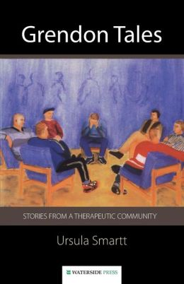 Grendon Tales: Stories from a Therapeutic Community