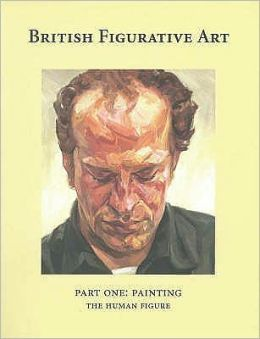 British Figurative Art: Part 1. Painting: The Human Figure
