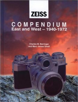 Zeiss Compendium East & West: 1940-1972