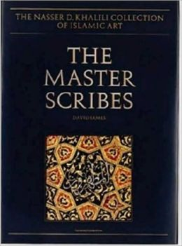 Master Scribes: Qur'ans of the 10th to 14th Centuries AD