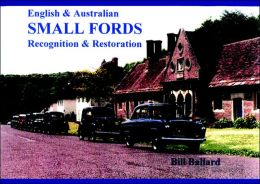 English & Australian Small Fords: Recognition & Restoration