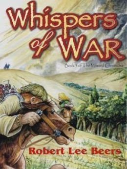 Milward Chronicles Book 3: Whispers of War
