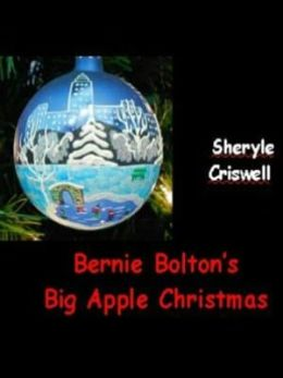 Bernie Bolton's Big Apple Christmas