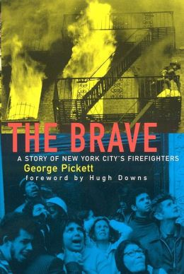 The Brave: A Story of New York City's Firefighters