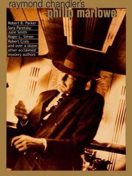 Raymond Chandler's Philip Marlowe: A Centennial Celebration