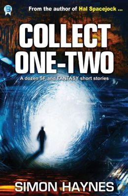 Collect One Two: 12 Short Stories