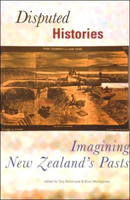 Conflicted Histories: Several Views of New Zealand History