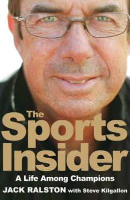 The Sports Insider: A Life Among Champions