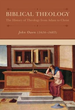 Biblical Theology: The History of Theology from Adam to Christ