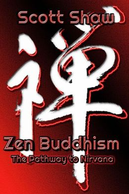 Zen Buddhism: The Pathway to Nirvana