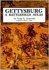Gettysburg: A Battlefield Atlas