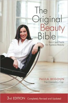 The Original Beauty Bible: Skin Care Facts for Ageless Beauty