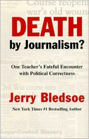 Death by Journalism? One Teacher's Fateful Encounter with Political Correctness