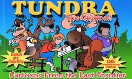 Tundra, the Original: Cartoons from the Last Frontier