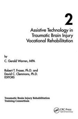 Assistive Technology in Traumatic Brain Injury Vocational Rehabilitation