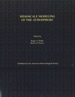 Mesoscale Modeling of the Atmosphere