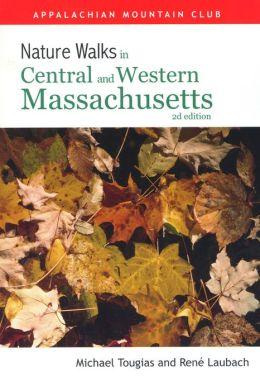 Nature Walks In Central & Western Massachusetts