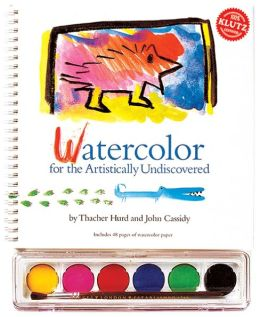 Watercolor for the Artistically Undiscovered [Book and Paint Set]