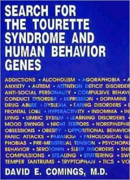 Search for the Tourette Syndrome and Human Behavior Genes