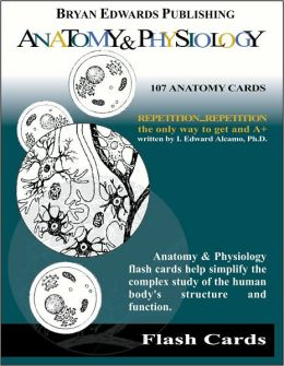 Anatomy and Physiology: Flash Cards