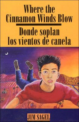 Where the Cinnamon Winds Blow: A Bilingual English - Spanish Book
