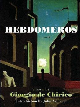 Hebdomeros and Other Writings