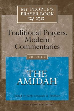 My People's Prayer Book, Volume 2: The Amidah