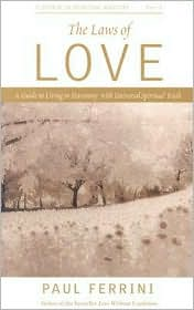 Laws of Love: A Guide to Living in Harmony with Universal Spiritual Truth