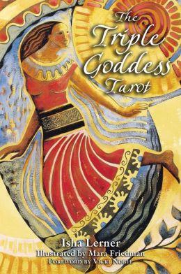 The Triple Goddess Tarot: The Power of the Major Arcana, Chakra Healing, and the Divine Feminine