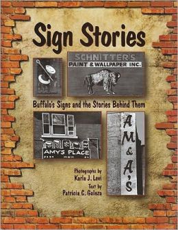 Sign Stories: Buffalo's Signs and the Stories Behind Them