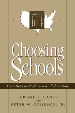 Choosing Schools: Vouchers and American Education