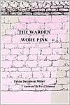 Warden Wore Pink