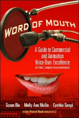 Word of Mouth: A Guide to Commercial Voice-Over Excellence