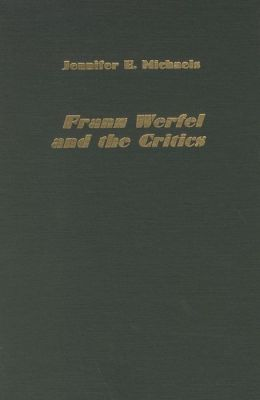 Franz Werfel and the Critics